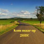 Waarheen de weg ons leidt in 2019