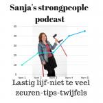 Sanja's strongpeople podcast tips twijfels niet zeuren